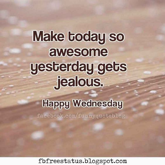 Top 23 Happy Wednesday Quotes Life Quotes Humor