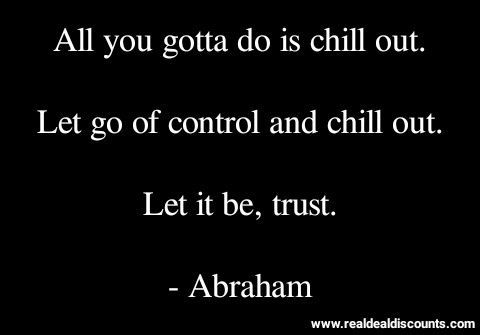 Top 29 Chill Quotes