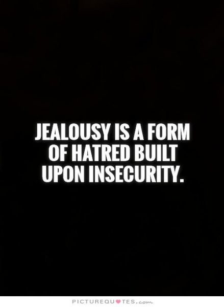 Jealousy Quotes Life Quotes Humor