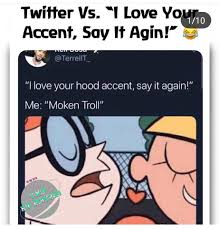 Best 18 #i #love #your #accent #meme