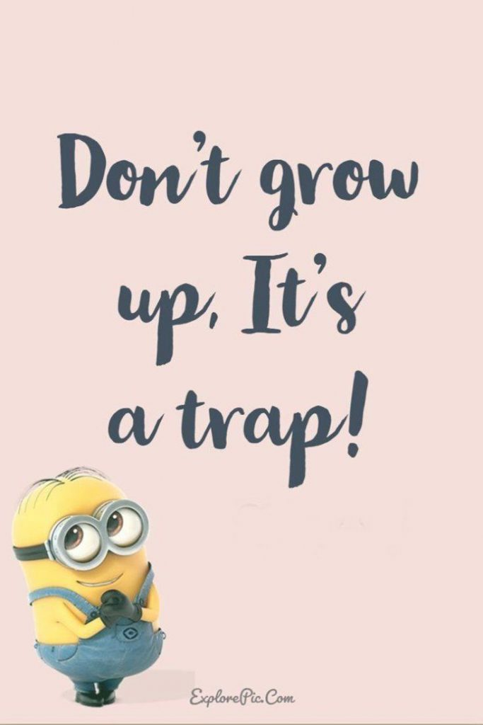 Top 22+ Minion inspirational Quotes